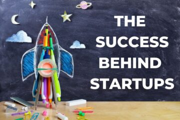 The success behind startups